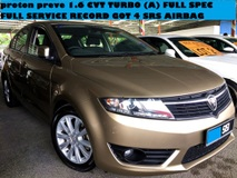 2012 PROTON PREVE 1.6 CVT TURBO FULL SPEC 4 SRS AIRBAG PUSH START FULL SERVICE RECORD GOT GPS