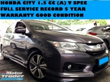 2015 HONDA CITY 1.5 CC V SPEC (A) FULL SERVICE RECORD 5 YEAR WARRANTY FULL SPEC