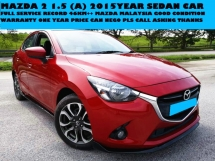 2015 MAZDA 2 1.5 (A) SEDAN FULL SERVICE RECORD 46KM BY MAZDA MALAYSIA