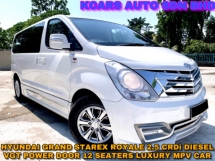 2017 HYUNDAI GRAND STAREX 2.5 ROYALE PREMIUM POWERDOOR 12 SEATERS LUXURY MPV FREE WARRANTY