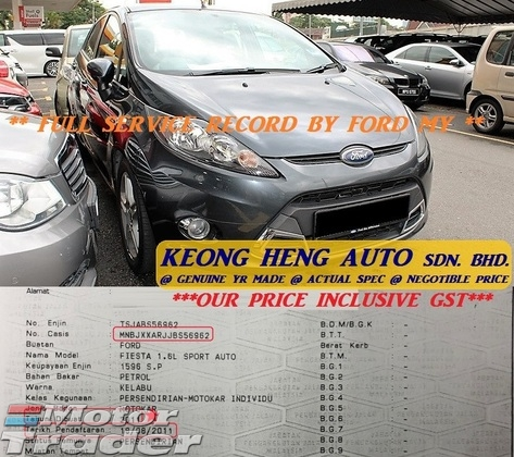 2011 FORD FIESTA SPORT 1.6 L (ACTUAL YR MADE 2011)(GST INCLU)(FULL SERVICE)(LOW MILE)(TIP TOP)(KL CHERAS AREA)