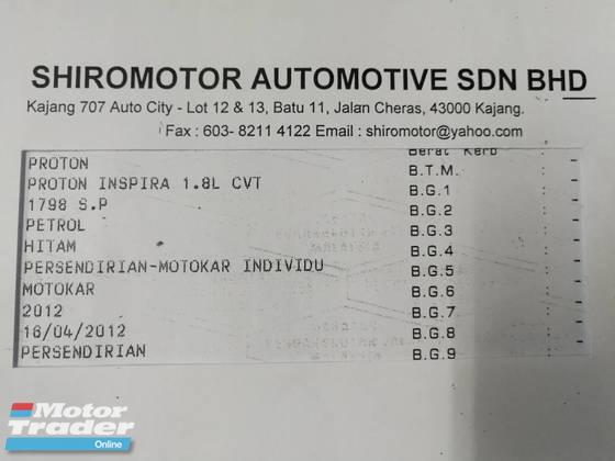 2012 PROTON INSPIRA 1.8(A) CVT PREMIUM  ( EVO Body Kit)