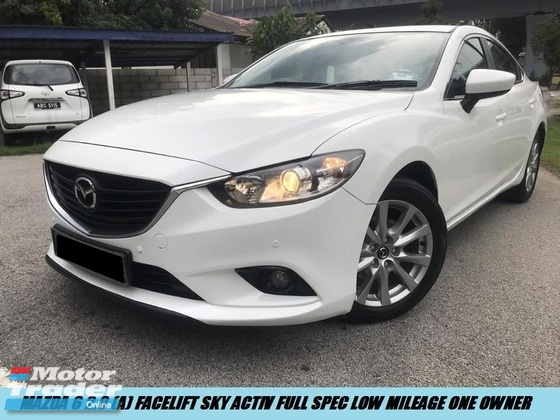 2015 MAZDA 6 2.0 Facelift Sky Active Full Spec Low Mileage Nice Plate Free Accident