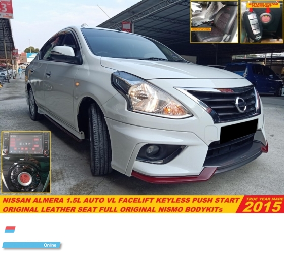 2015 NISSAN ALMERA 1.5 VL FACELIFT (A)PREMIUM NAVI LIKE NEW CAR