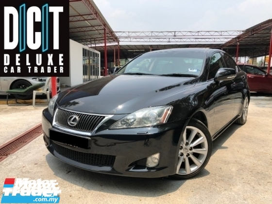 2011 LEXUS IS250 2.5 LUXURY PREMIUM HIGH SPEC TIPTOP CONDITION LOW MILEAGE ONE OWNER GOOD CAR LIKE NEW
