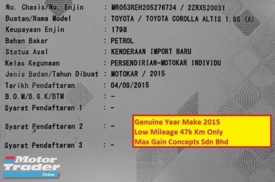 2015 TOYOTA ALTIS 1.8G (A) DUAL VVTI Ori Year Make 2015 New Model
