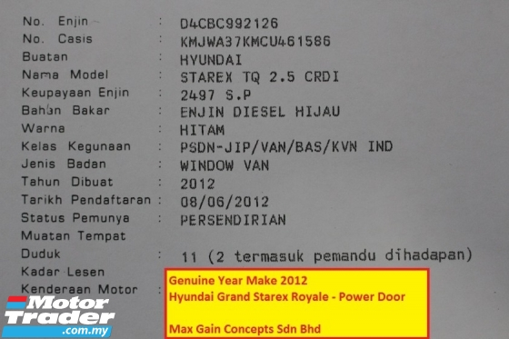 2012 HYUNDAI GRAND STAREX 2.5 (A) ROYALE PREMIUM HI SPECS (POWER DOOR)(LEATHER SEATS)(ORI YEAR 2012)