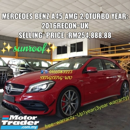 2016 MERCEDES-BENZ A45  A45AMG 2.0TURBO YEAR:2016RECON~UK SELLING~PRICE :RM254,888.88  www.wasap.my/+60122367272/SENG~WU